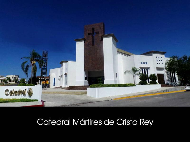 CATEDRAL MÁRTIRES DE CRISTO REY