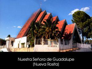 NUESTRA SEÑORA DE GUADALUPE (NUEVA ROSITA)
