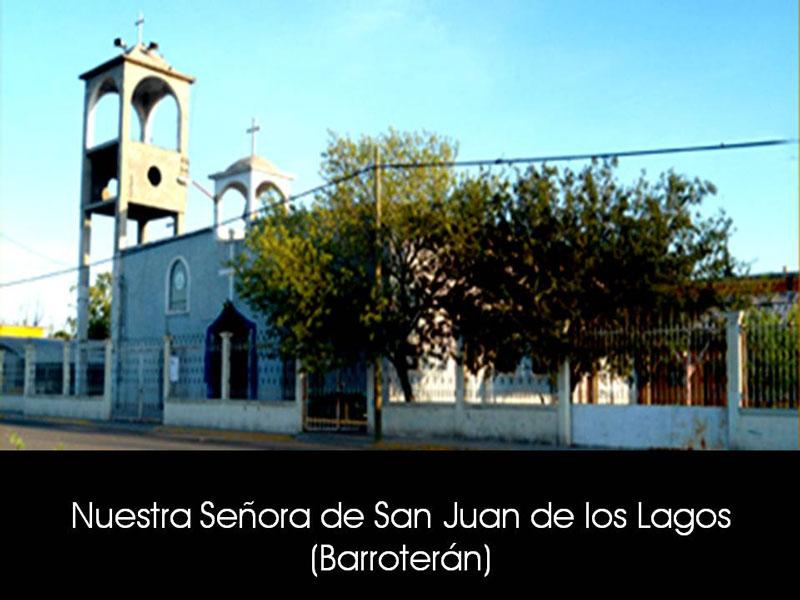 NUESTRA SEÑORA DE SAN JUAN DE LOS LAGOS (BARROTERÁN)