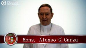 VIDEO: COVID-19 FASE 2: COMUNICADO MONS. ALONSO G. GARZA TREVIÑO