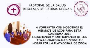PASTORAL DE LA SALUD INVITA A SUS PLATICAS CUARESMALES POR ZOOM